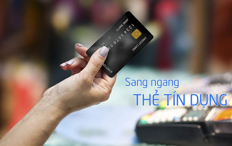 Sang ngang thẻ tín dụng để mở thẻ mới